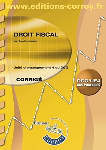 Droit fiscal Corrigé: UE 4 du DCG