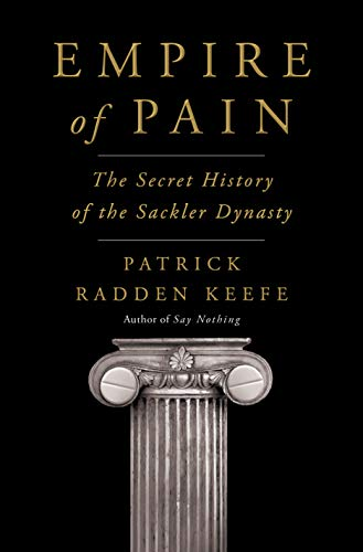 Empire of Pain: The Secret History of the Sackler Dynasty (English Edition)