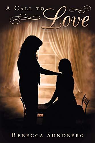 Book: A Call to Love by Rebecca Sundberg