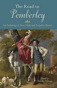 Paperback The Road to Pemberley: An Anthology of New Pride and Prejudice Stories Book