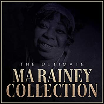 The Ultimate Ma Rainey Collection