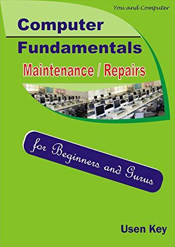 You & Computer - Fundamentals/Maintenance (English Edition)