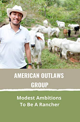 American Outlaws Group: Modest Ambitions To Be A Rancher: Famous Thieves In Mythology