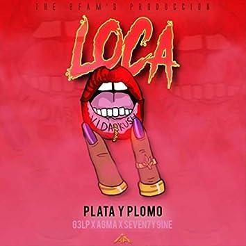 Loca (feat. Seven7y 9ine & Agma)