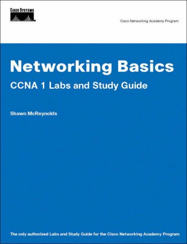 Networking Basics CCNA 1 Labs and Study Guide (Cisco Networking Academy Program)