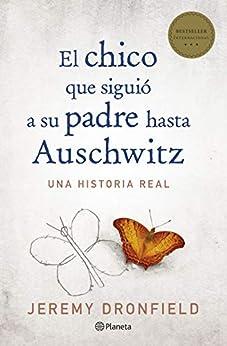 El chico que siguió a su padre hasta Auschwitz (No Ficción) PDF EPUB Gratis descargar completo
