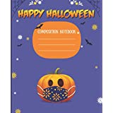 Happy Halloween Composition Notebook: College Ruled Writing Notebook For Kids ( Boys and Girls) , Halloween Gift For Kids (Boys and Girls), Trendy Halloween journal