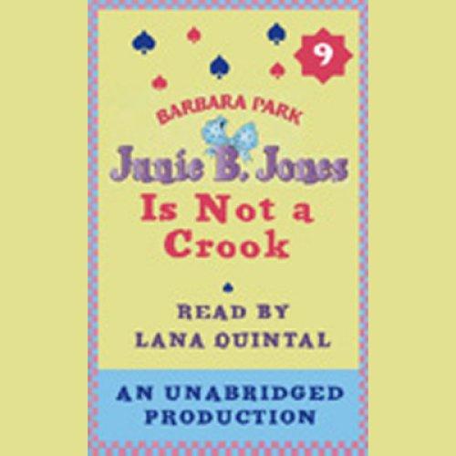 Junie B. Jones Is Not a Crook: Junie B. Jones #9