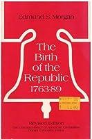 Birth of the Republic 1763-89