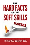 The Hard Facts About Soft Skills
