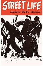 [Street Life (Secondary Readers Series, 8)] [Author: Macgoye, Marjorie Oludhe] [September, 2000]