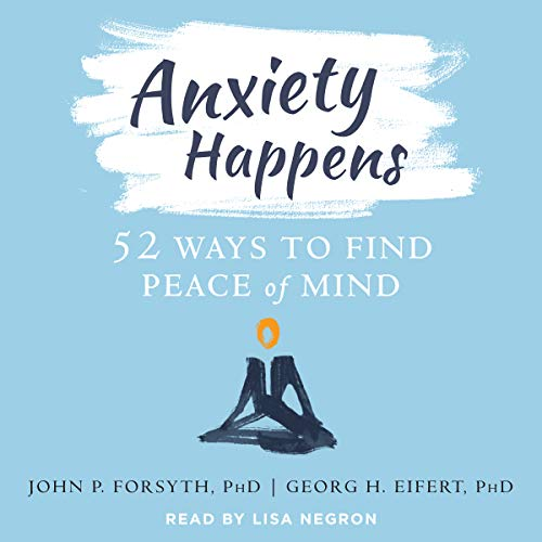 Anxiety Happens audiobook cover art