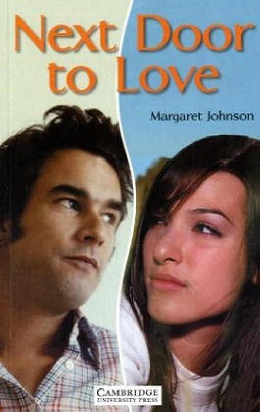 怒るあさり適切にNext Door to Love Level 1 (Cambridge English Readers) (English Edition)
