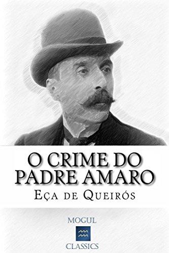 O Crime do Padre Amaro: Com biografia do autor e índice activo