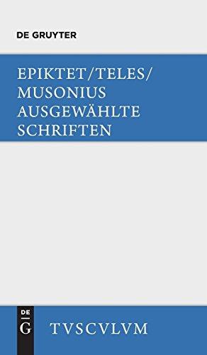 Ausgewählte Schriften: Griechisch - Deutsch (Sammlung Tusculum)