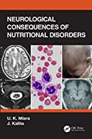 Neurological Consequences of Nutritional Disorders
