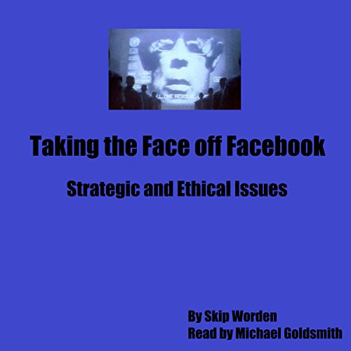 Taking the Face off Facebook audiobook cover art