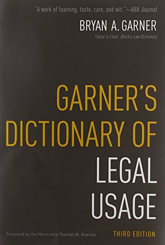 Compare Textbook Prices for Garner's Dictionary of Legal Usage 3 Edition ISBN 0884280267410 by Bryan Garner