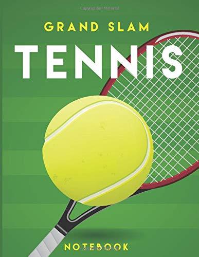 Grand Slam Tennis Notebook: Appreciation gift for Tennis fans