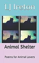 Animal Shelter: Poems for Animal Lovers