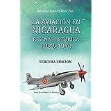 La aviación en Nicaragua: Reseña Histórica 1922 - 1979