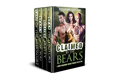 Claimed By The Bears: Paranormal Menage Romance Collection