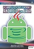 Desarrollo de aplicaciones Android con JAVA: 16 (Colecciones ABG Informática y Computación)