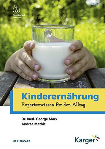 Kinderernährung: Expertenwissen für den Alltag