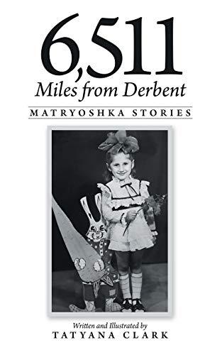 6,511 Miles from Derbent: Matryoshka Stories