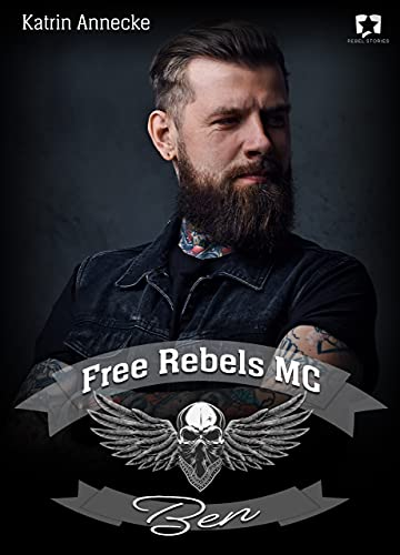 Free Rebels MC: Ben (FRMC 4)