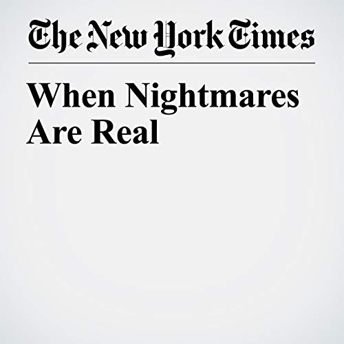 When Nightmares Are Real audiobook cover art