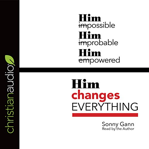Him Changes Everything audiobook cover art