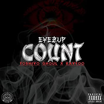 Count (feat. Toshiyo Ghoul & Kaytoo)
