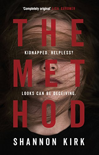 The Method: Kidnapped? Helpless? Looks can be deceiving... (English Edition)