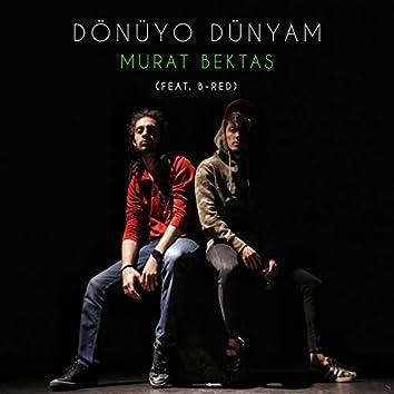 Dönüyo Dünyam (feat. B-Red)