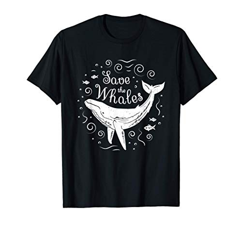 Save The Whales Shirt - Whale Conservation T Shirt
