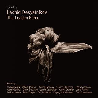 Desyatnikov: The Leaden Echo by Roman Mints (2011-07-12)