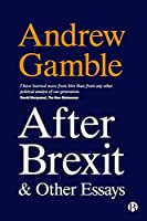 After Brexit and Other Essays