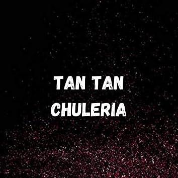Tan Tan Chuleria