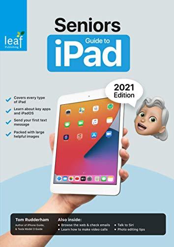 Seniors Guide to iPad: 2021 Edition