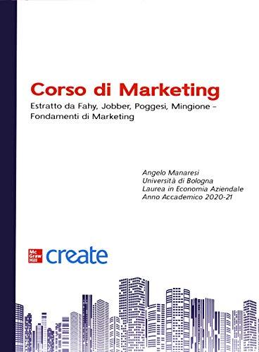 Corso di marketing. Estratto da Fahy, Jobber, Poggesi, Mingione. Fondamenti di marketing