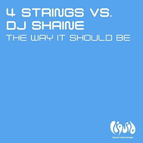 4 Strings & DJ Shaine