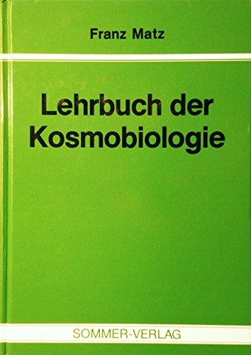 Lehrbuch der Kosmobiologie