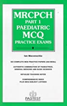 MRCPCH Part 1 Paediatric MCQ Practice Exams