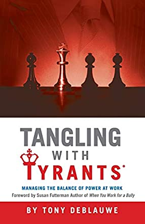Tangling with Tyrants