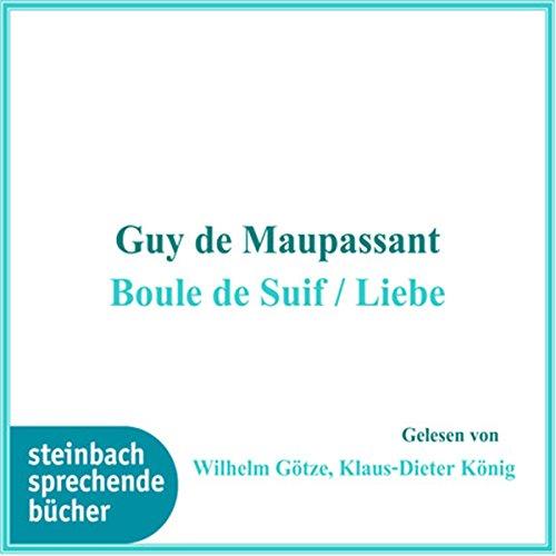 Boule de Suif / Liebe Titelbild