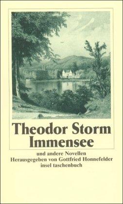 Gesammelte Werke in sechs Bänden: Band 2: Immensee. Und andere Novellen. Immensee. Am Kamin. Auf der Universität. Die Regentrude. Bullemans Haus (insel taschenbuch)