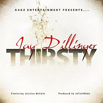 Thirsty (feat. Jessica McCain)