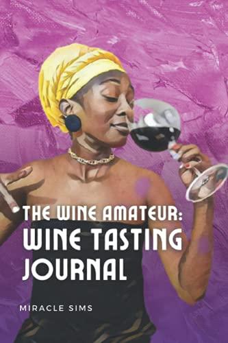 The Wine Amateur: Wine Tasting Journal