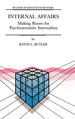 Internal Affairs - Making Room for Psychosemantic Internalism